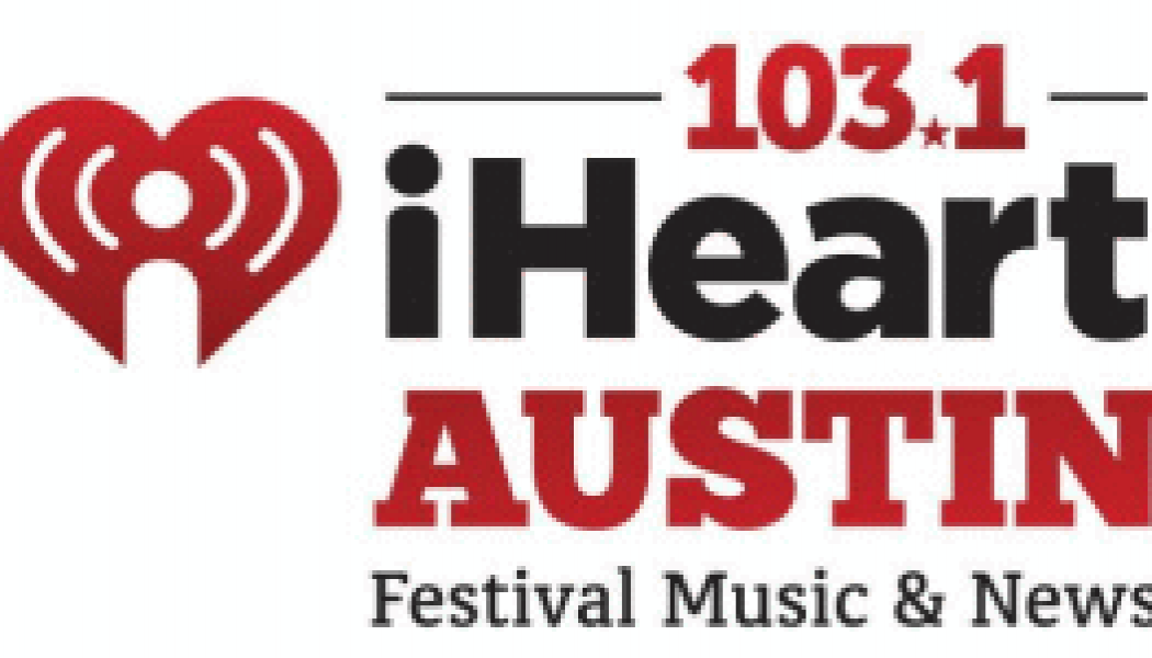 103.1 IHeartRadio IHeart Austin SXSW South By Southwest